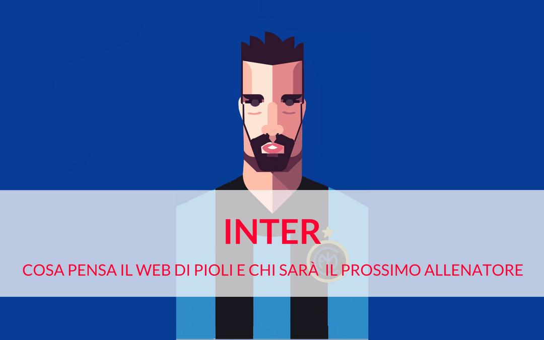 Inter: il sentiment della rete su Pioli e il nuovo allenatore secondo il web