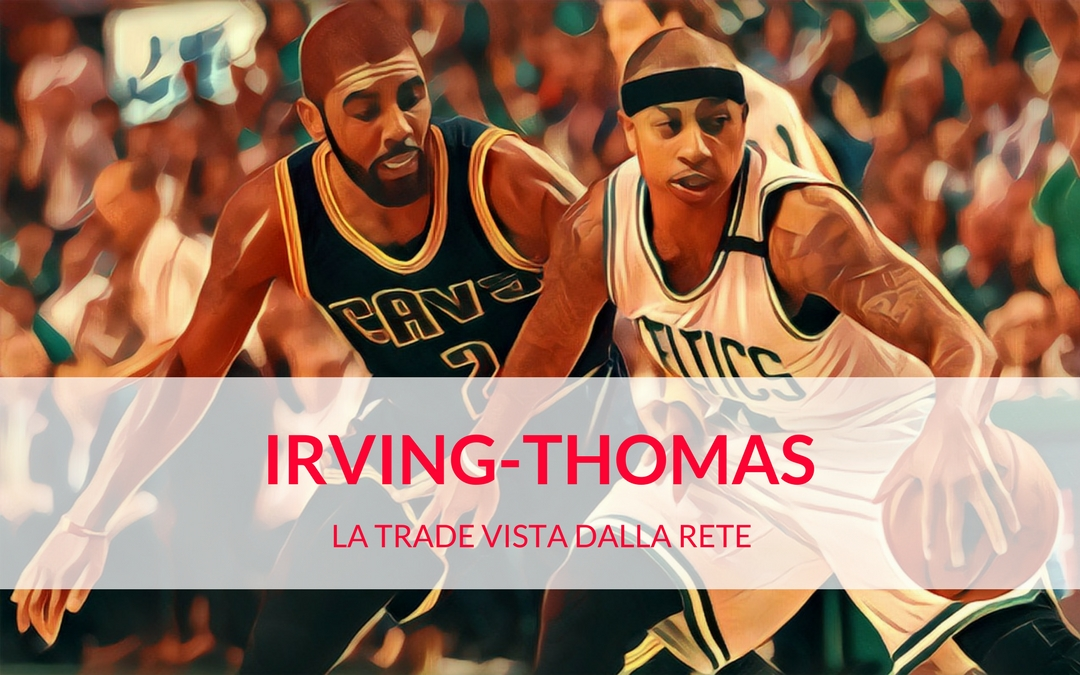 La trade Irving-Thomas vista dal mondo social
