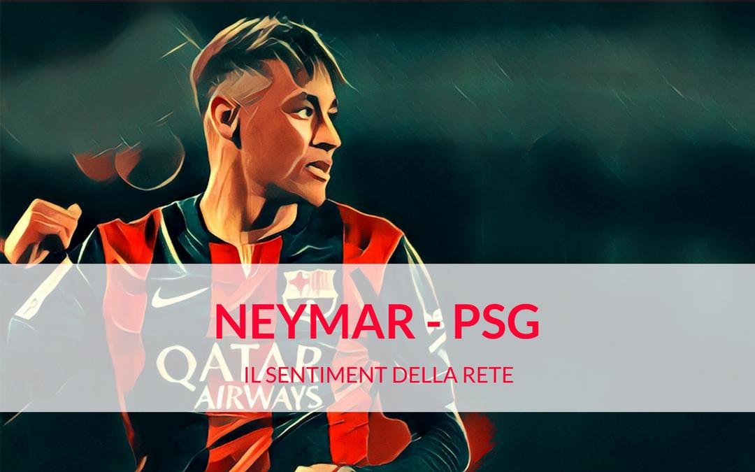 Neymar-PSG: il sentiment della rete sull'affare che cambia le regole del mercato